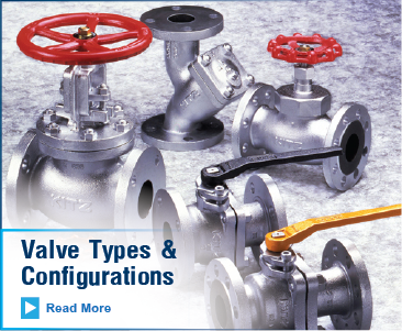 Valves Types & Configurations